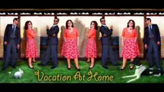 Vacation at Home - Greener Park