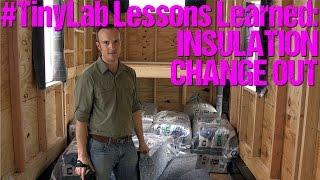 Lessons Learned: Tiny House Recycled Insulation