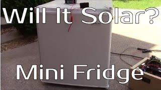 Will It Solar? - Mini Dorm Fridge