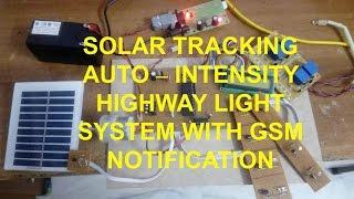 SOLAR TRACKING AUTO – INTENSITY HIGHWAY LIGHT SYSTEM WITH GSM NOTIFICATION