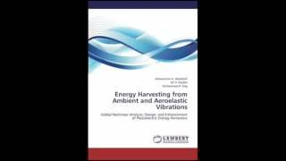 Energy Harvesting from Ambient and Aeroelastic Vibrations Global Nonlinear Analysis Design and Enhan