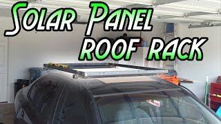 Solar Panel Roof Rack | DIY