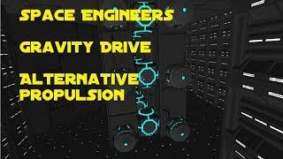 "Space Engineers ""Gravity Drive"" Alternative Propulsion"