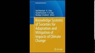 Knowledge Systems of Societies for Adaptation and Mitigation of Impacts of Climate Change Environmen