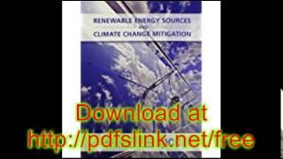 Download Special Report on Renewable Energy Sources and Climate Change Mitigation PDF