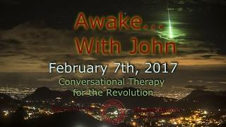 Awake...With John - February 7th, 2017