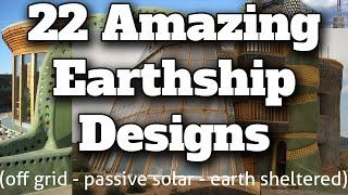 22 Amazing Earthship Designs - Earthship Biotecture - Passive Solar - Off Grid Housing