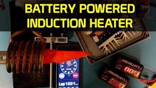 Cheap 1000W Battery Powered Induction Heater