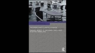Tourism and Climate Change Impacts Adaptation and Mitigation Contemporary Geographies of Leisure Tou