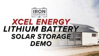 System Spotlight:  Xcel Energy Lithium Iron Solar Battery