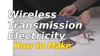 How to Make Wireless Transmission of Electricity/Joule Thief