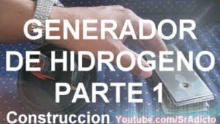 Tutorial Ahorrar Gasolina Generador de Hidrogeno Parte 1 Como se Hace HHO Ahorrar Dinero