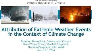 Attribution of Extreme Weather Events in the Context of Climate Change (March 2016)