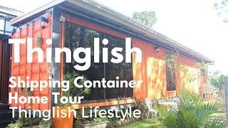 Thinglish Shipping Container Home Tour