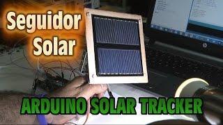 Seguidor Solar - Arduino Solar Tracker - Construccion paso a paso