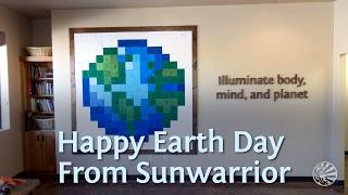 Earth Day 2017 | Sunwarrior