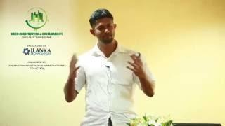 JLanka & CHPB Green Construction Workshop : 'Why Green Building is Important?' Dr. Rangika Halwatura