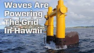 Waves Are Powering The Grid In Hawaii
