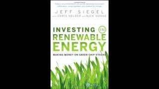 Investing in Renewable Energy Making Money on Green Chip Stocks