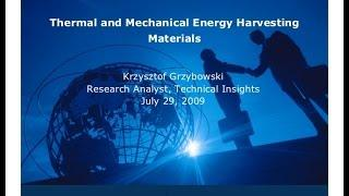 Thermal and Mechanical Energy Harvesting Materials