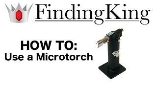 How To Use a Butane Micro Torch