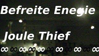 Befreite Energie Joule Thief Power