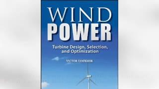 Wind Power: Turbine Design, Selection, and Optimization | Ebook