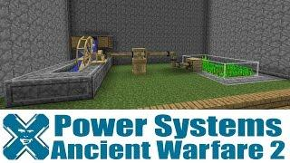 Ancient Warfare 2 - Power Systems Tutorial
