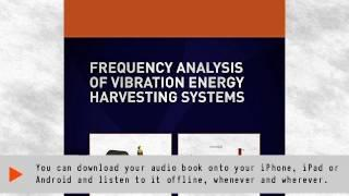 Frequency Analysis of Vibration Energy Harvesting Systems | Ebook