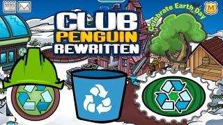Club Penguin Rewritten: Earth Day Celebration/Recycling Scavenger hunt 2017