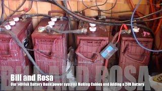 Our Off Grid Cabin1480ah Battery Bank(power system)Making Cables and Adding the Last 24 Volt Battery