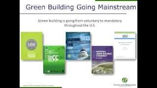 Beyond LEED -- Green Building Standards and Regulations Changing a Marketplace