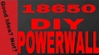 Tesla Powerwall DIY Battery Warning! V2