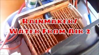 Rainmaker/Water From Air 2