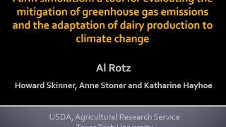 Al Rotz: Evaluating Strategies for GHG Mitigation and Adaptation to Climate Change for a NY Dairy