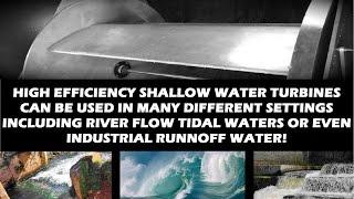 Hydroelectric Shallow Water Turbines Hydrokinetic Free Energy