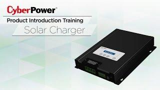 CyberPower Solar Power System - Solar Charger Series Product Introduction Training