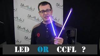 CCFL vs LED Lights - Selection Tips