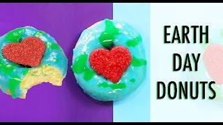 EARTH DAY DONUTS - How to Make EARTH DAY 2017 Glazed Doughnuts