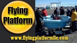 Flying Platform from Flying Platform LLC, Placid Lakes, Florida 33852