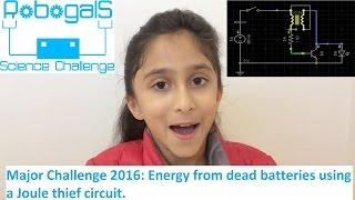 Energy from dead batteries using a Joule Thief circuit