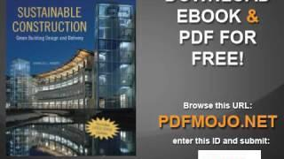 Sustainable Construction Green Building Design and Delivery, Second Edition