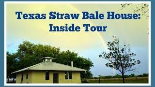 Texas Straw Bale House - Inside Tour